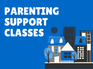 Parenting Support Classes This Spring