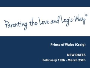 Love and Logic Parenting Classes Starting on Prince of Wales